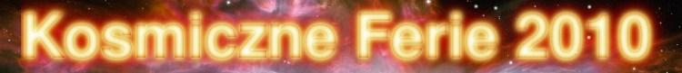Baner - Kosmiczne Ferie 2010